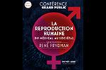 Reproduction humaine : du médical au sociétal